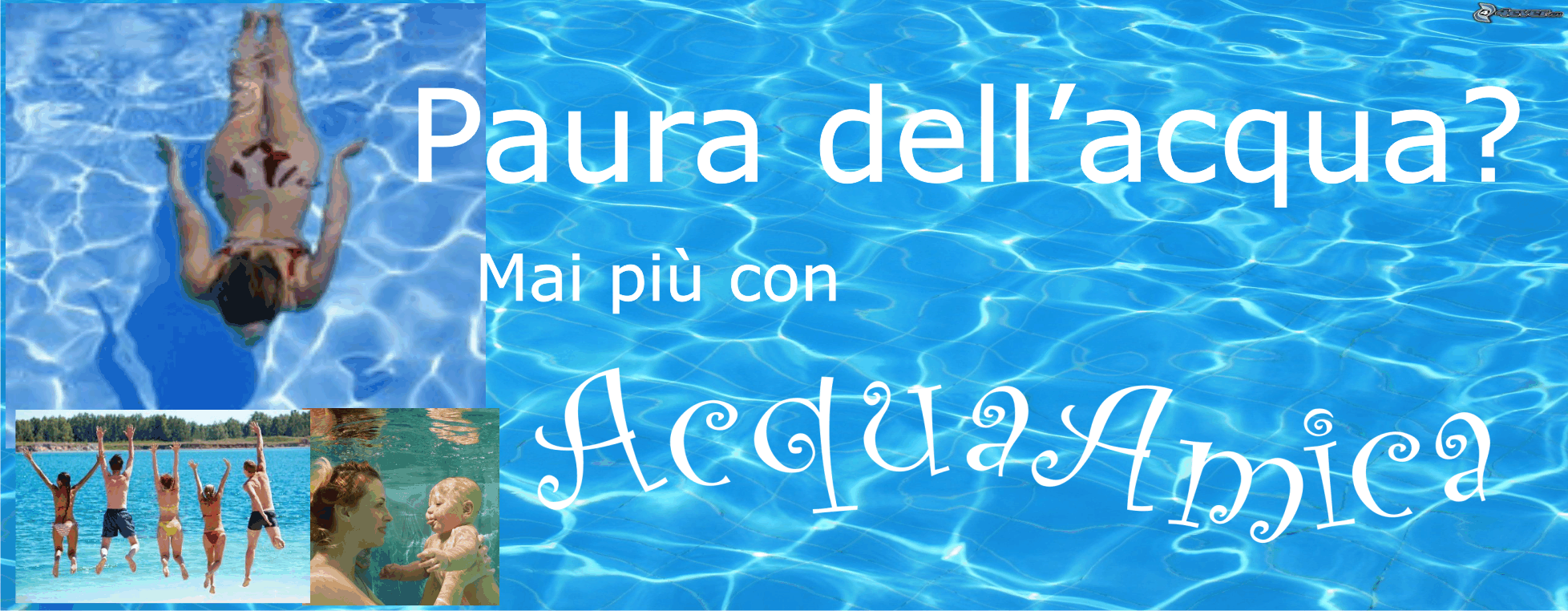 Paura dell'acqua - AcquaAmica.it